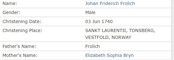 Frolich in entry for Johan Friderich Frolich, _Norway Baptisms, 1634-1927_ — FamilySearch.org - Google Chrome 2019-04-23 22.37.36.jpg